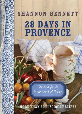 28 Days in Provence By Bennett, Shannon