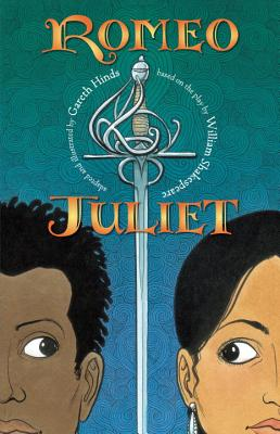 Romeo and Juliet By Hinds, Gareth/ Hinds, Gareth (ILT)